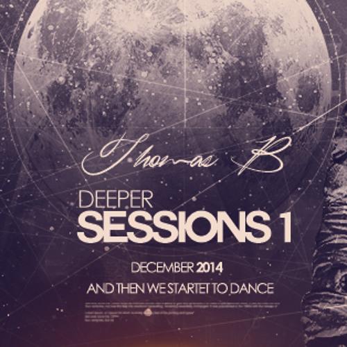 Deeper Sessions #1