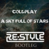 A Sky Full Of Stars (Re-Style Bootleg)
