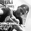 DJ TIKI 2014-2015 DANCEHALL MIX PT. III
