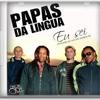 Papas Da Língua - Eu Sei (Cover)