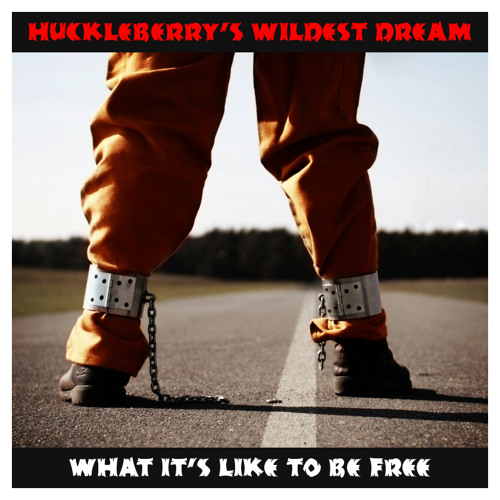 HUCKLEBERRY'S WILDEST DREAM