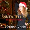 Santa Tell Me - (Originally By Ariana Grande)
