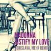 Madonna - Justify My Love (Borislava, MEHR Unofficial Remix) 16 Bit