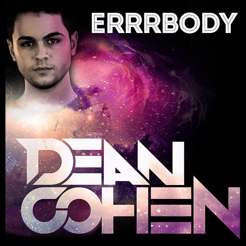 Dean Cohen - Errrbody