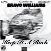 Bravo Willams - Keep it a rack