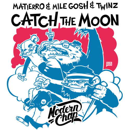 Matierro & Mile Gosh & Twinz - Catch The Moon