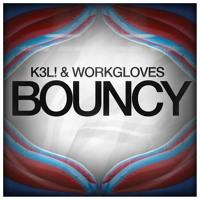 K3L! & Workgloves - Bouncy (Original Mix) [Fixed Download] Artwork