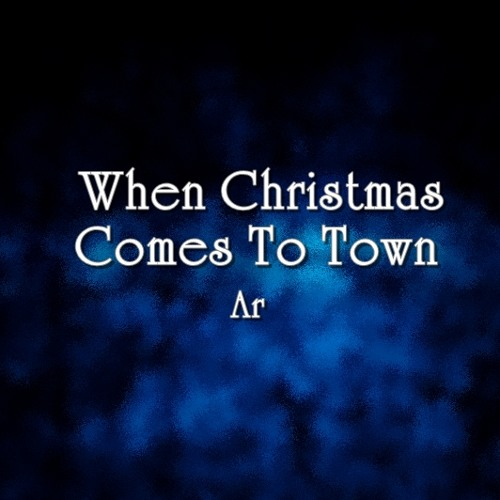 The Polar Express When Christmas Comes To Town.When Christmas Comes To Town Ost The Polar Express By Ar