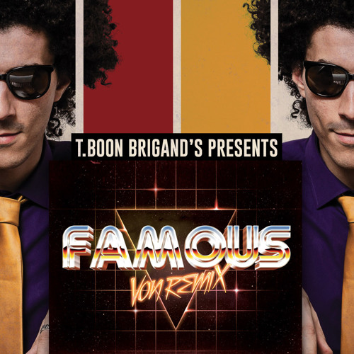 Famous Von Remix (Remix by T.Boon)