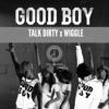 GD X TAEYANG X JASON DERULO - GoodBoy ft. Wiggle and Talk Dirty