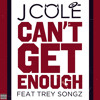 J.Cole Ft Trey Songz -Cant Get Enough Remix