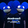 Deadmau5 - The Veldt (Ruback Bootleg) [Free Download]