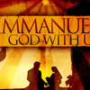 Immanuel God With Us (pt 1)