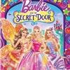 Barbie and The Secret Door - You're Here