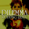 Dilemma Miiiiito Popping Remix Mp3