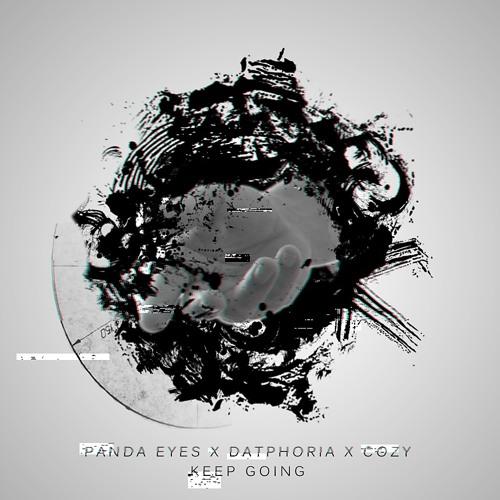 Panda Eyes & Datphoria - Keep Going (ft. COZY)
