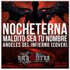 NocheternA - Maldito Sea Tu Nombre (Angeles Del Infierno Cover) Portada del disco