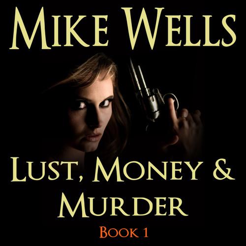 Lust, Money & Murder Book 1 (FREE Audiobook)