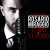 ROSARIO MIRAGGIO ''Ti Amo e Ti Penso'' DJ Deerock Club Edit (Preview)