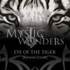 Mystic Wonders - Eye Of The Tiger (Survivor Cover)