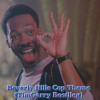 Beverly Hills Cop Theme (TimGarry Bootlleg)