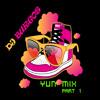 Yun Mix Part 1 By Dj Burgos