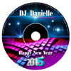 DJ Danielle - Happy New Year 2015