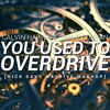 Calvin Harris & Ummet Ozcan - You Used To Overdrive (Nick Davy Massive Mashup)[SUPPORTED BY SAG]