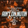 Yungen Ft Sneakbo - Ain't On Nuttin REMIX - Snap Capone, Section Boyz, Young Spray, Squeeks