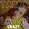 """Tarra Layne x Patsy Cline - """"Crazy"""""""