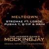 Stromae (Ft. Lorde, Pusha T, Q-Tip & Haim) - Meltdown