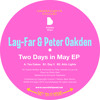 Lay-Far & Peter  Oakden  -   Two Days in May EP