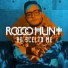 Rocco Hunt - Ho Scelto Me (Davide Pulvirenti Extended Funkymix)