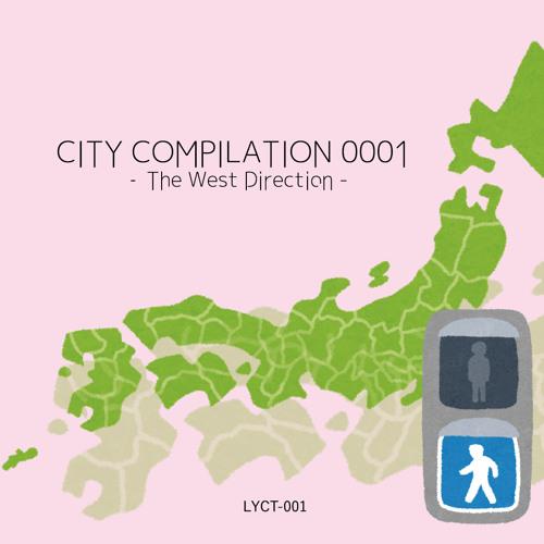 「CITY COMPILATION 0001」/ Compilation Album Trailer