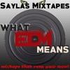 What EDM Means Mixtape
