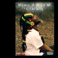 Muzik a Mad mi........ Literally.