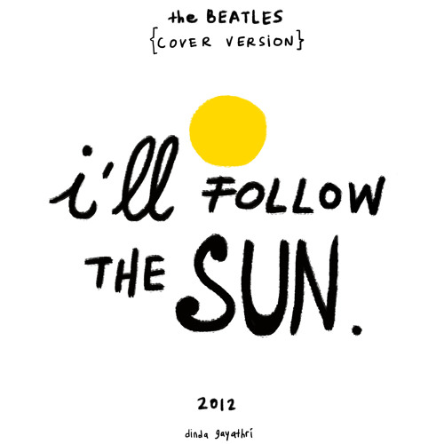 I'll follow the sun ( the beatles - cover version)