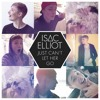 Isac Elliot  Just Can't Let Her Go (Live at Nova Stage)