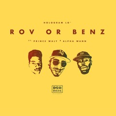 Hologram Lo' (feat Prince Waly & Alpha Wann) - RovOrBenz (REMIX Juxe)