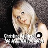 Too Beautiful For Words - Christina Aguilera (Cover)