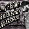 DJ ERDİNÇ FERAH  DANCE IN ENERGY 2014 REMİX