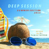 DEEP SESSION - SUMMER EDITION 2015 (MIXED BY DJ FABIO TEPPER)