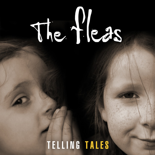 The Fleas - Telling Tales EP - Out April 27th