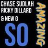 So Amazing ft Ricky Dillard & New G