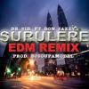 Download DR SID FT. DON JAZZY - SURULERE (EDM REMIX)  Prod  By Djsoupamodel Mp3