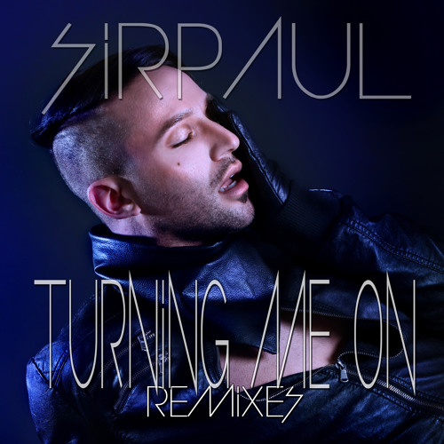 Turning Me On (Single Version)