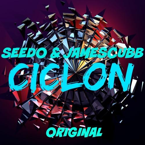 Seedo & JamesCubb-Ciclon(OriginalMix)