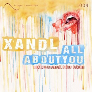 All About You (Going Deeper Remix) by Xandl