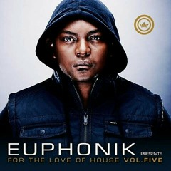 Euphonik ft Mpumi - Love High