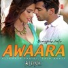 Awaara Alone Full Song Download